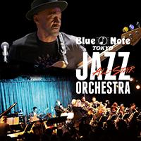 MARCUS MILLER & BLUE NOTE TOKYO ALL-STAR JAZZ ORCHESTRA  directed by ERIC MIYASHIRO