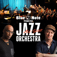 "Celebrate ""International Jazz Day"" with  BLUE NOTE TOKYO ALL-STAR JAZZ ORCHESTRA  directed by ERIC MIYASHIRO  featuring OMAR HAKIM & KURT ROSENWINKEL"