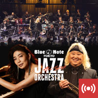 BLUE NOTE TOKYO ALL-STAR JAZZ ORCHESTRA  directed by ERIC MIYASHIRO  with special guest JUNKO ONISHI